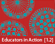 Educators in Action [1.2]